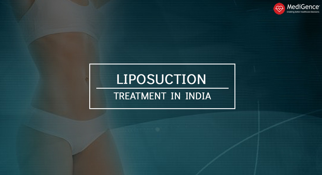 Liposuction Treatment in India: Costs, Hospitals and Patient Testimonials
