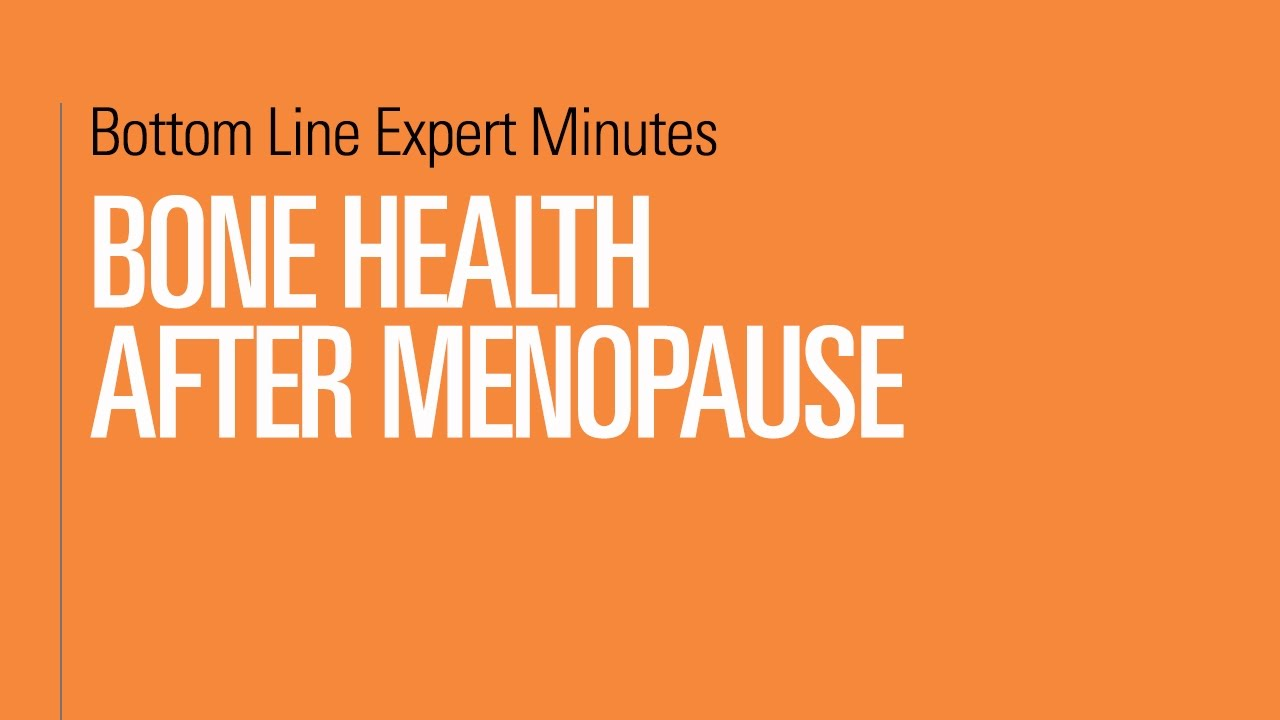 Bone Health after Menopause
