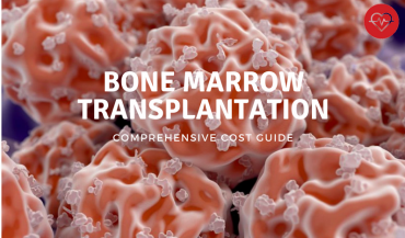 Bone Marrow Transplant Cost Guide: Expenditure Summary, Where to Get BMT