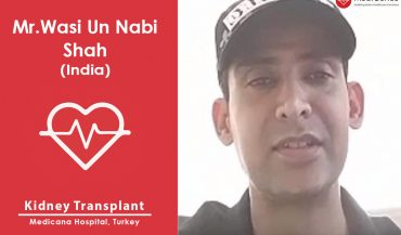 Successful Kidney Transplantation in Turkey: A Case Study (Wasi Un Nabi from India)