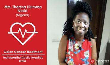 Successful Colon Cancer Treatment in India: A Case Study (Mrs. Theresa Ulumma Nosiri from Nigeria)