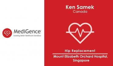 Patient Story: Mr Ken Samek from Canada underwent Hip Replacement in Singapore
