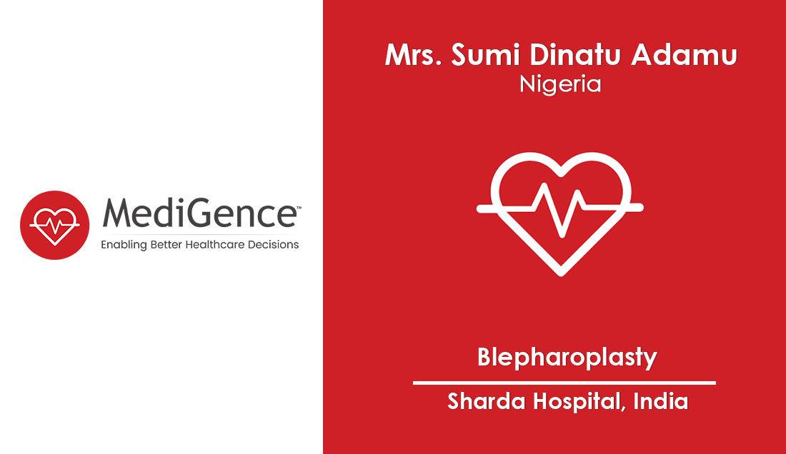 Nigerian patient underwent Blepharoplasty in India   MediGence