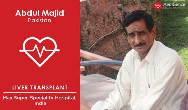 Successful Liver Transplantation in India: A Case Study (Abdul Majid from Pakistan)