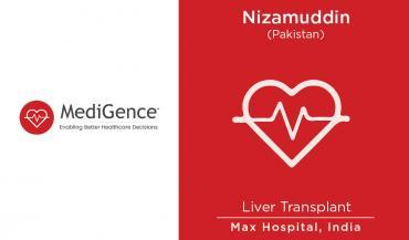 Patient Story: Mr. Nizamuddin from Pakistan underwent Liver Transplantation in India