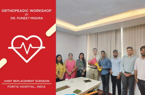 Orthopeadic Workshop by Dr. Puneet Mishra, Fortis Hospital for Team MediGence