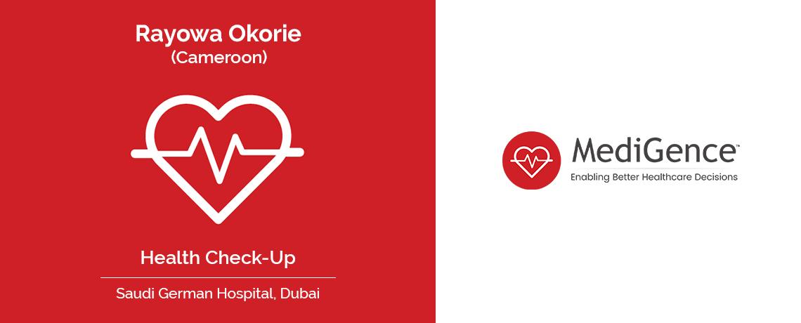 Patient Testimonial | Rayowa Okorie Underwent Health-Checkup in Saudi German Hospital, Dubai