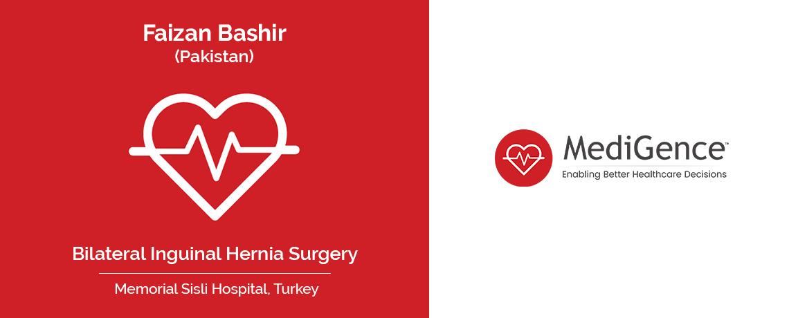 Patient Testimonial | Faizan Bashir underwent Bilateral Inguinal Hernia Surgery at Memorial Sisli Hospital, Turkey