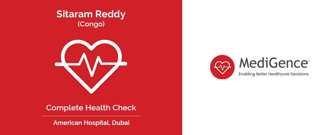 Patient Testimonial | Sitaram Reddy Underwent Complete Health Check-Up in American Hospital, Dubai, UAE
