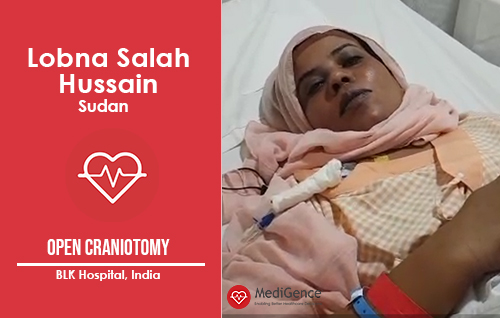 Patient Testimonial: Lobna from Sudan for Successful Open Craniotomy Surgery in India