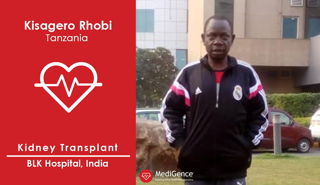 Patient Testimonial: Kisagero Rhobi from Tanzania underwent Kidney Transplantation in India | MediGence