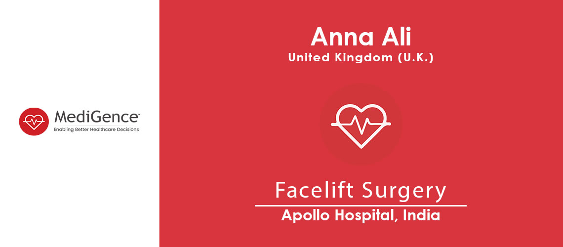 Patient Testimonial: Anna from United Kingdom for Facelift Surgery in India